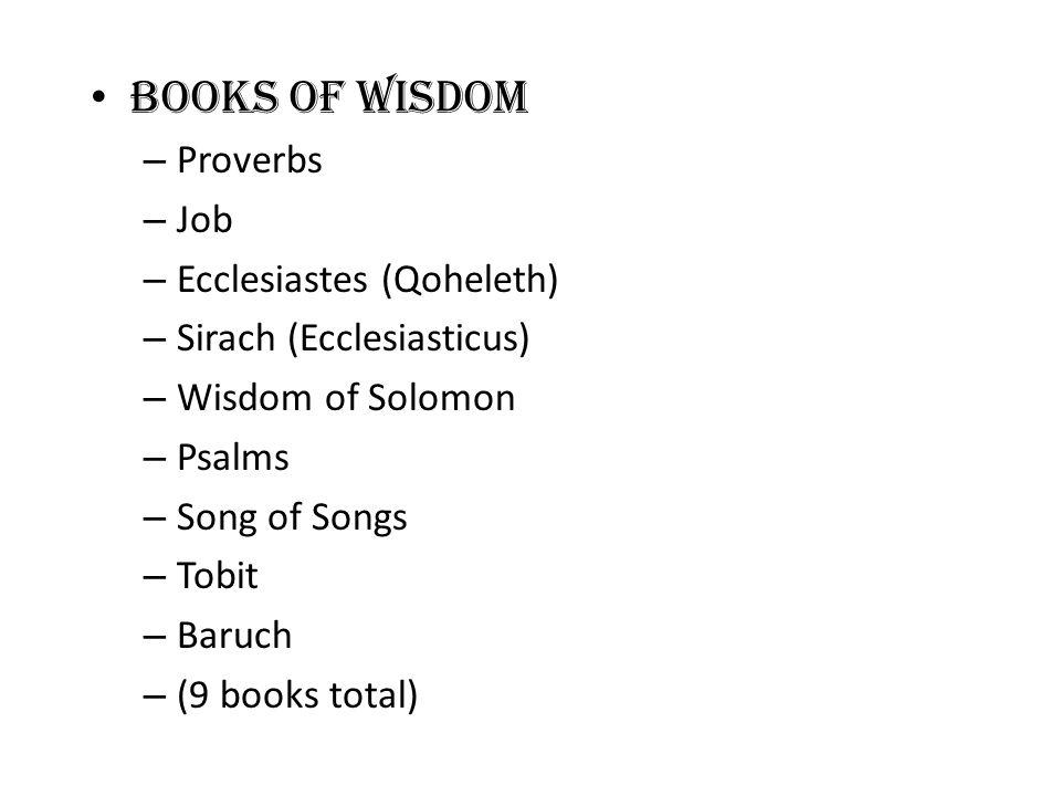Books of Wisdom Proverbs Job Ecclesiastes (Qoheleth)