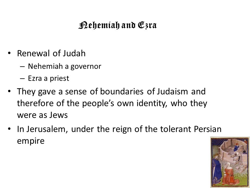 In Jerusalem, under the reign of the tolerant Persian empire