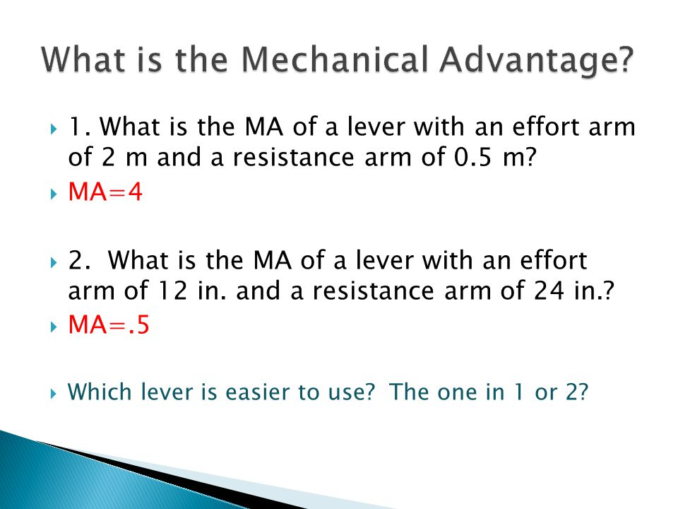What is the Mechanical Advantage