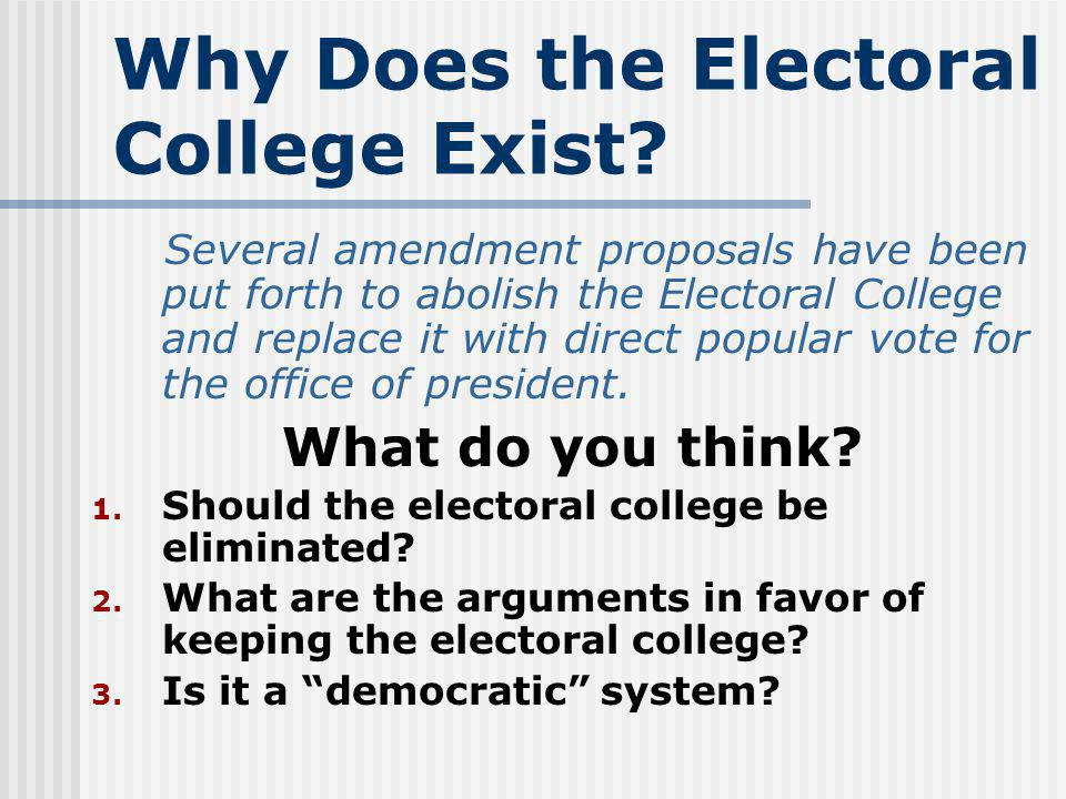 Why Does the Electoral College Exist