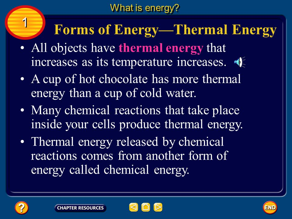 Forms of Energy—Thermal Energy
