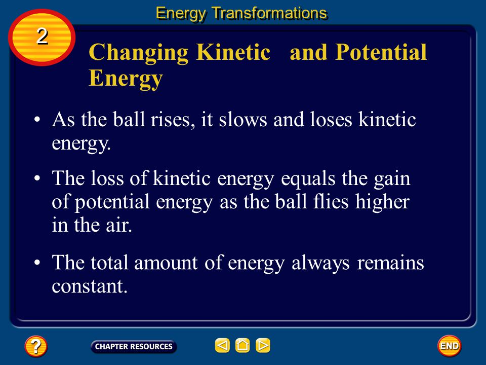 Changing Kinetic and Potential Energy