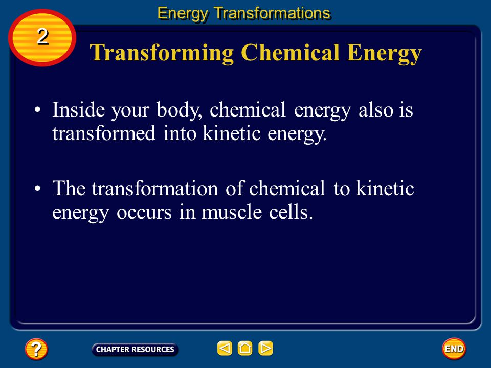 Transforming Chemical Energy
