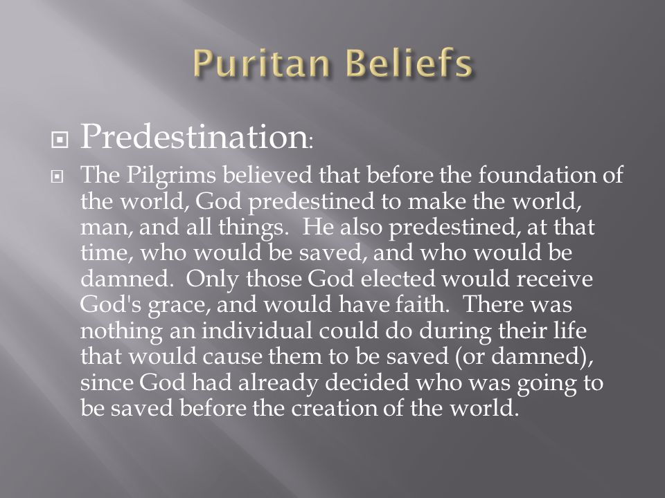 Puritan Beliefs Predestination:
