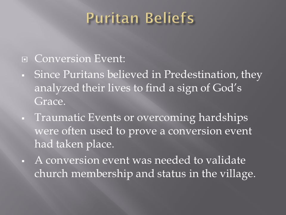 Puritan Beliefs Conversion Event: