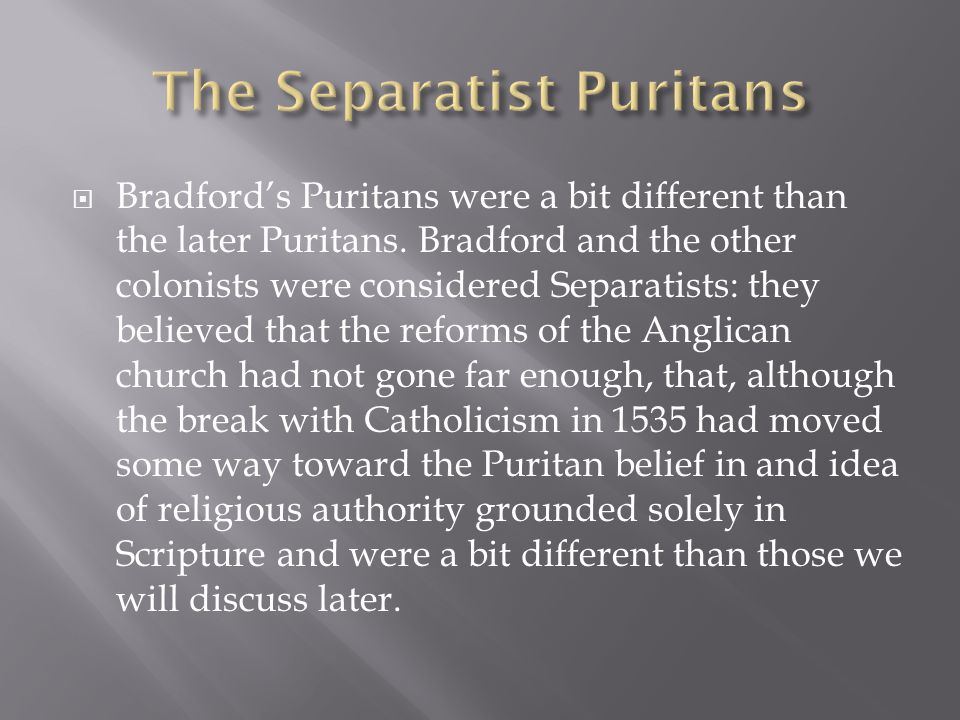 The Separatist Puritans