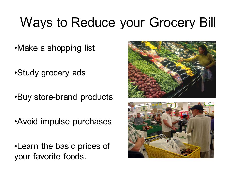 Ways to Reduce your Grocery Bill