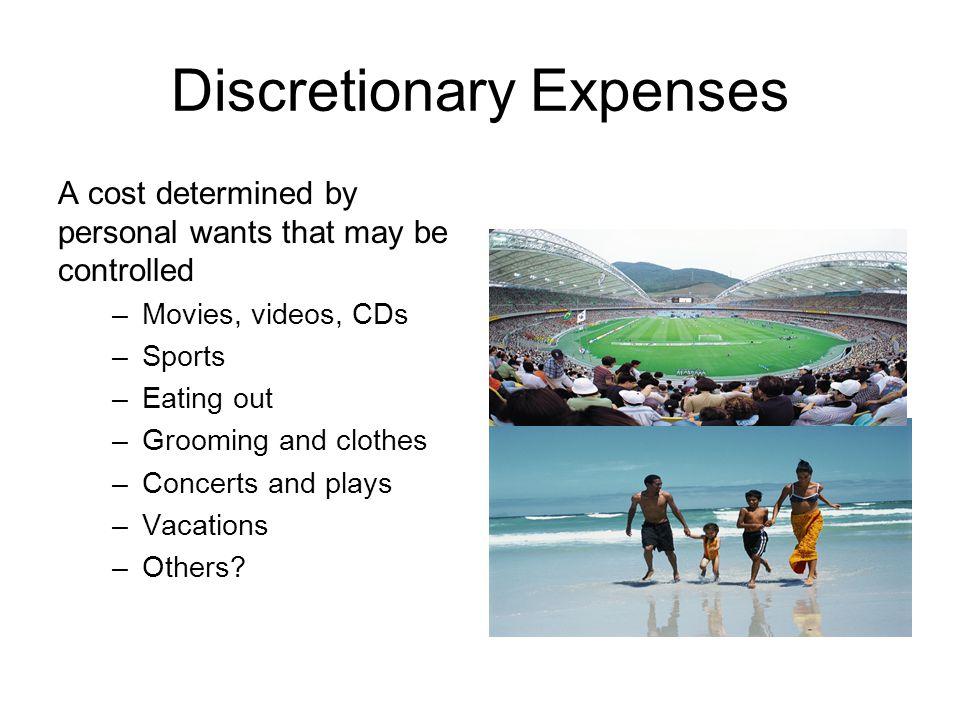 Discretionary Expenses