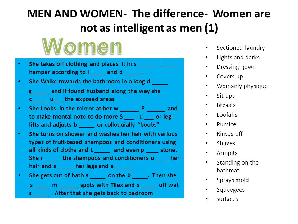 MEN AND WOMEN- The difference- Women are not as intelligent as men (1)