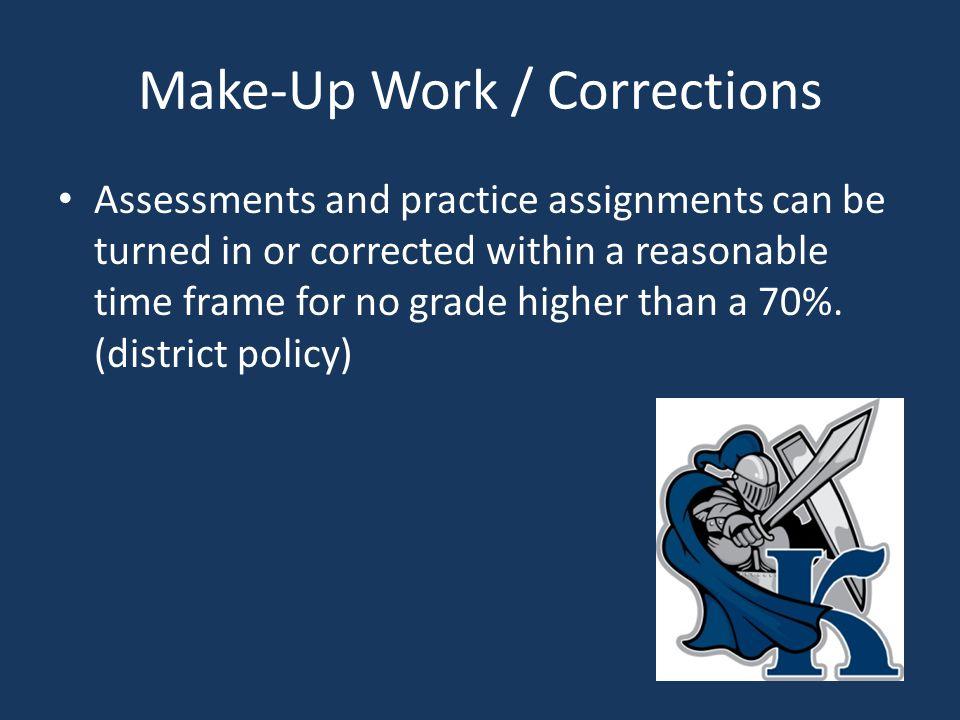 Make-Up Work / Corrections