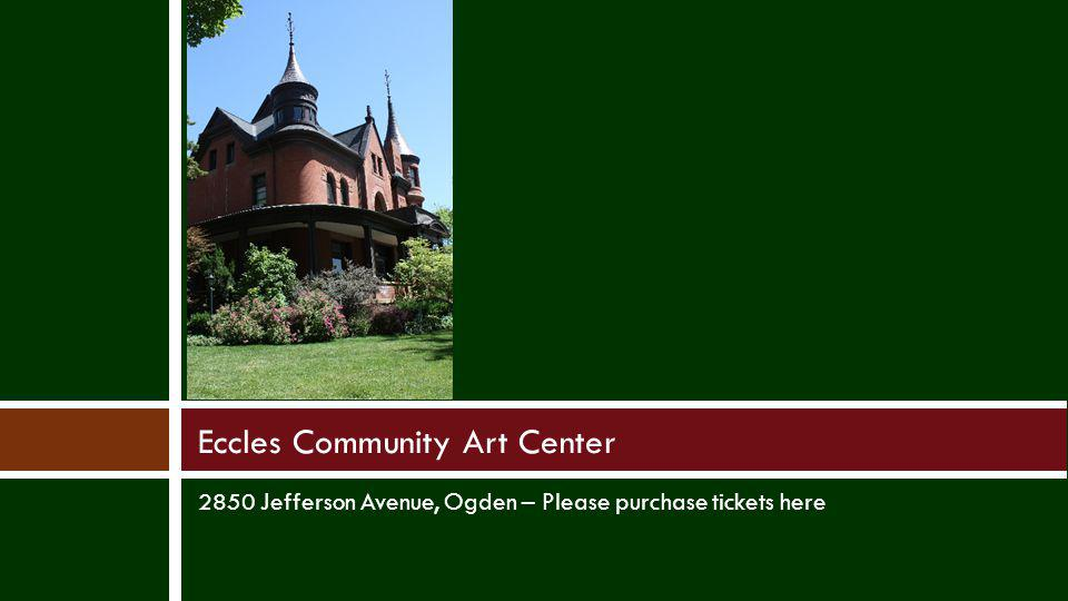 Eccles Community Art Center
