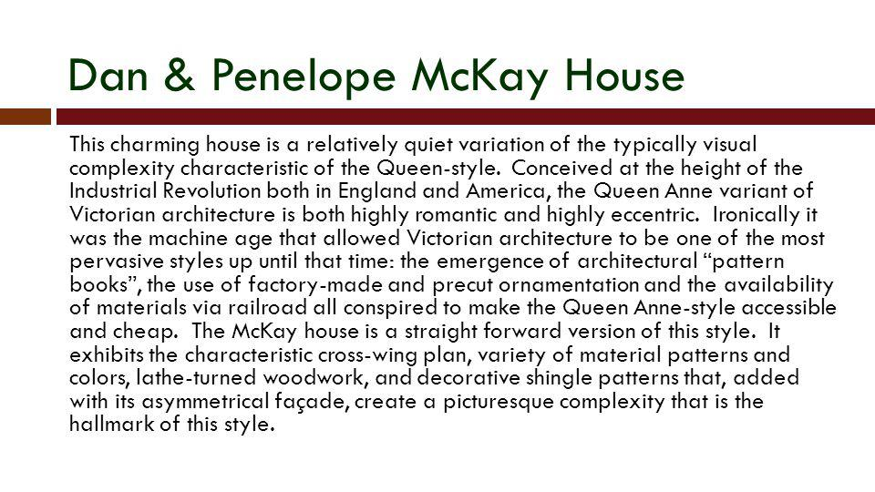 Dan & Penelope McKay House
