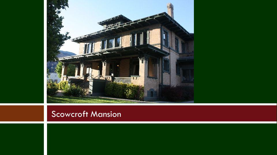 Scowcroft Mansion