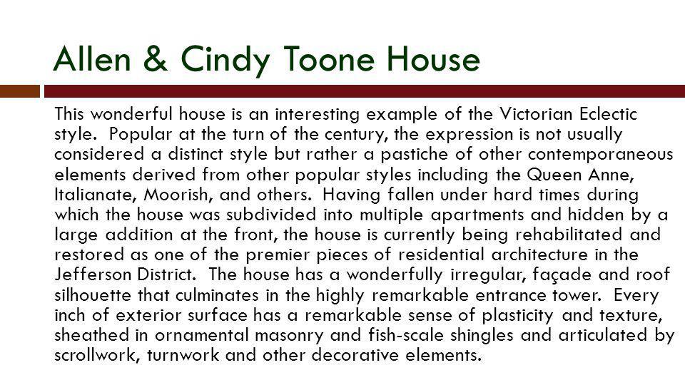 Allen & Cindy Toone House