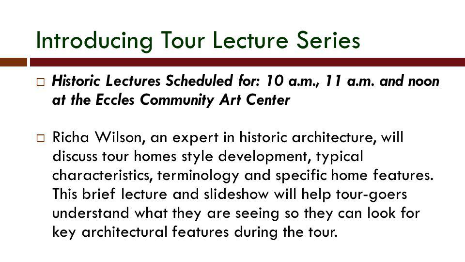 Introducing Tour Lecture Series