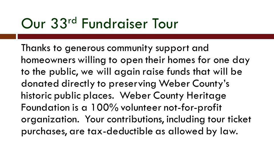 Our 33rd Fundraiser Tour