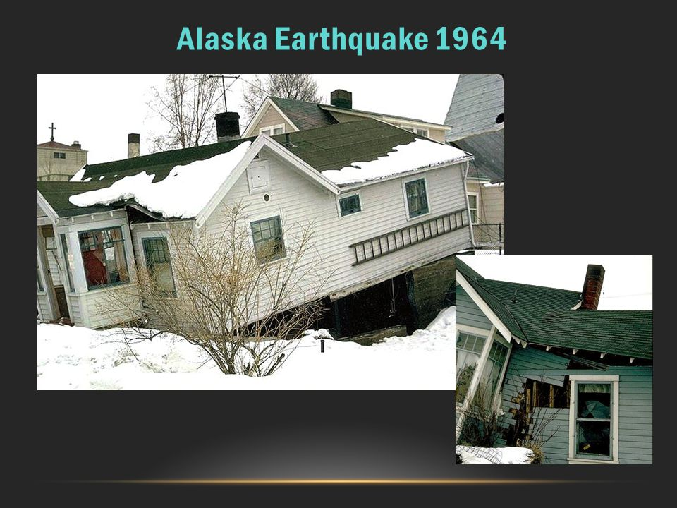 Alaska Earthquake 1964