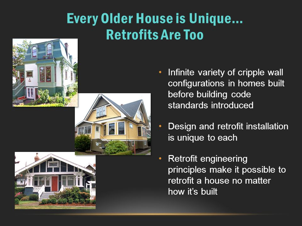 Every Older House is Unique… Retrofits Are Too