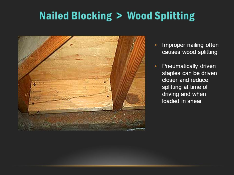 Nailed Blocking > Wood Splitting