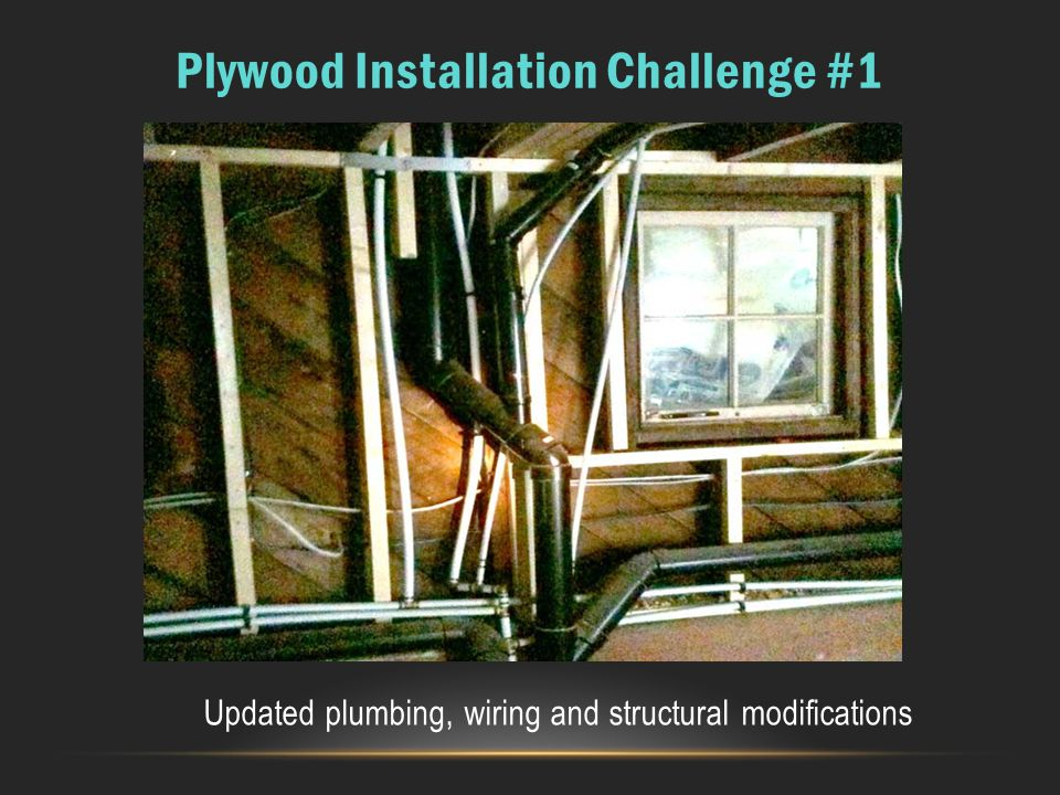 Plywood Installation Challenge #1