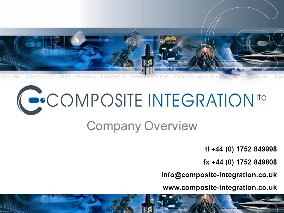 Company Overview tl +44 (0) 1752 849998 fx +44 (0) 1752 849808