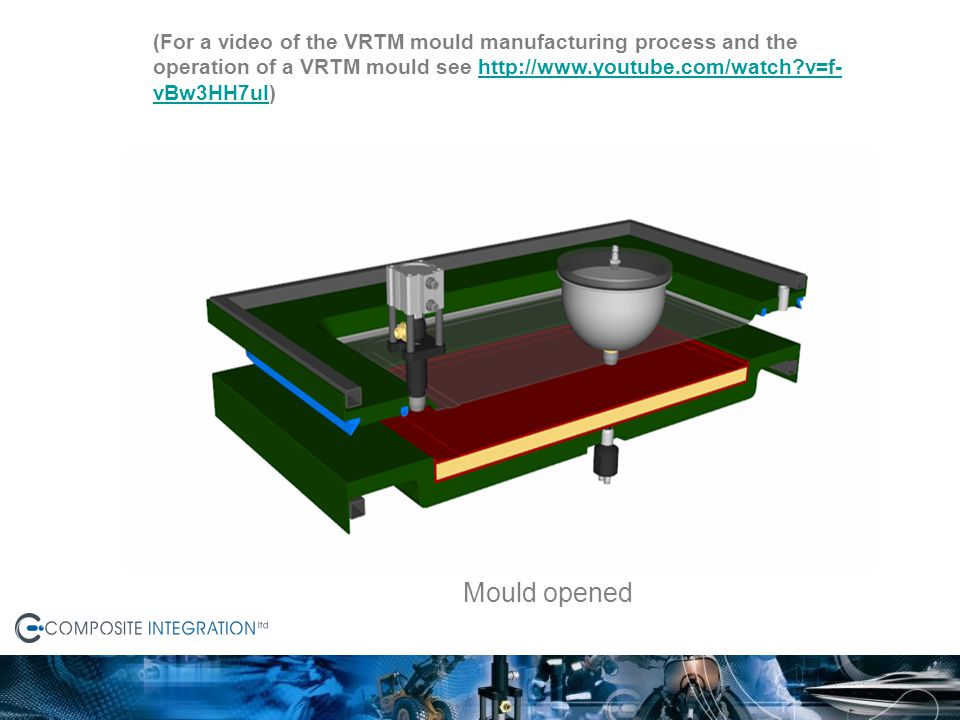 (For a video of the VRTM mould manufacturing process and the operation of a VRTM mould see http://www.youtube.com/watch v=f-vBw3HH7uI)