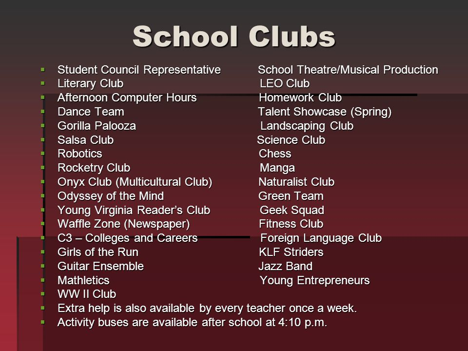 School Clubs Student Council Representative School Theatre/Musical Production. Literary Club LEO Club.