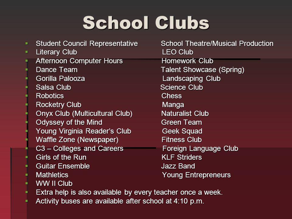 School Clubs Student Council Representative School Theatre/Musical Production. Literary Club LEO Club.