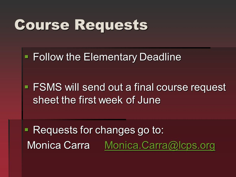 Course Requests Follow the Elementary Deadline