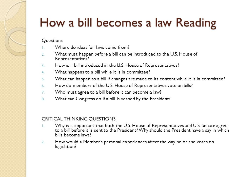 how bills become law There are a few major steps of the legislative process that a bill must go through  before it is enacted into law bills may be introduced in either house of the.