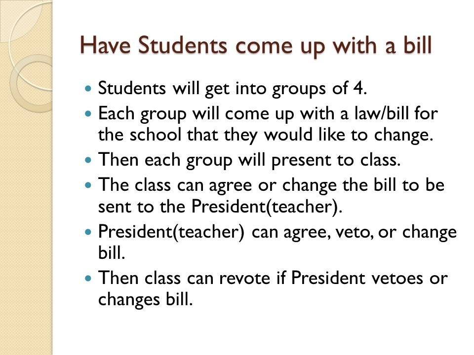 Have Students come up with a bill