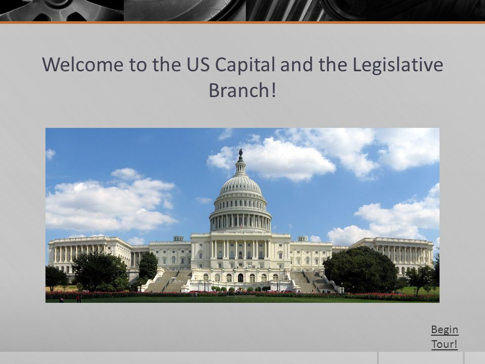Welcome to the US Capital and the Legislative Branch!