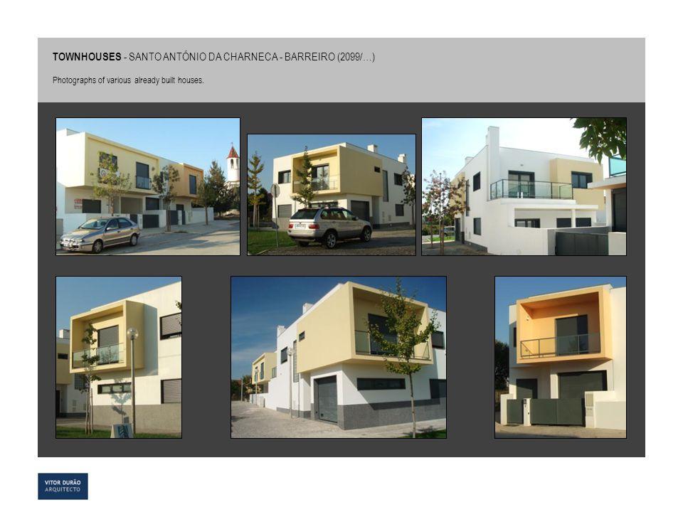 TOWNHOUSES - SANTO ANTÓNIO DA CHARNECA - BARREIRO (2099/…)