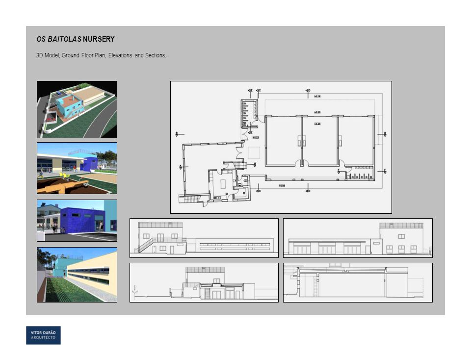OS BAITOLAS NURSERY 3D Model, Ground Floor Plan, Elevations and Sections.