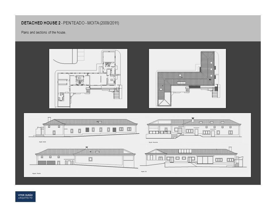 DETACHED HOUSE 2 - PENTEADO - MOITA (2009/2011)