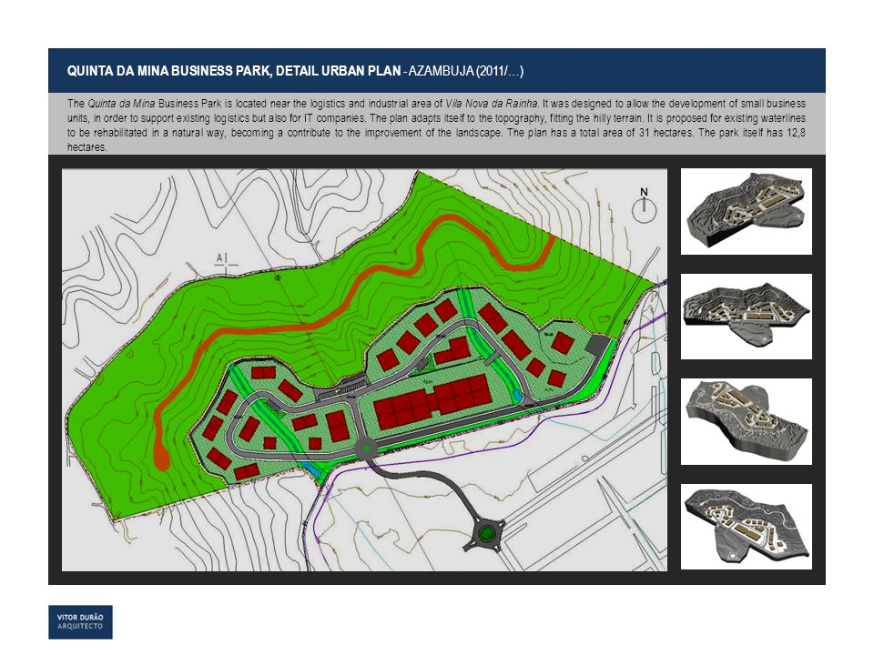 QUINTA DA MINA BUSINESS PARK, DETAIL URBAN PLAN - AZAMBUJA (2011/…)