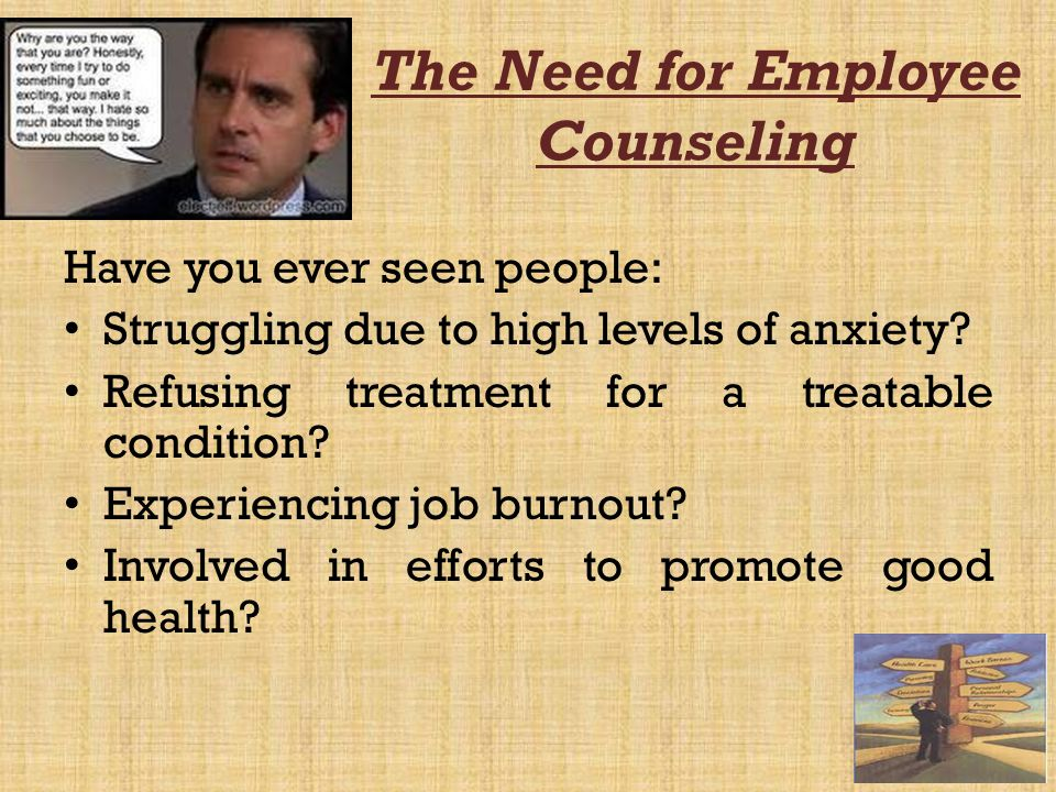 The Need for Employee Counseling