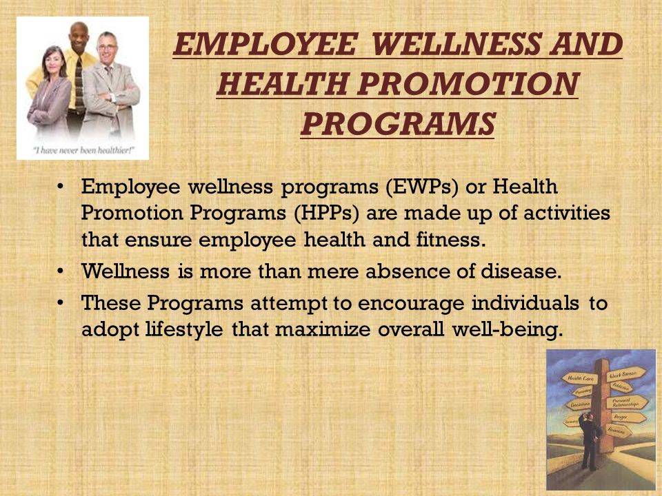 EMPLOYEE WELLNESS AND HEALTH PROMOTION PROGRAMS