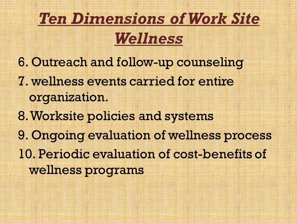 Ten Dimensions of Work Site Wellness