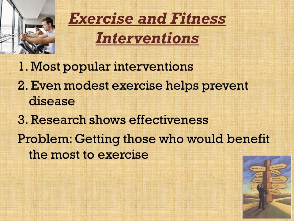 Exercise and Fitness Interventions