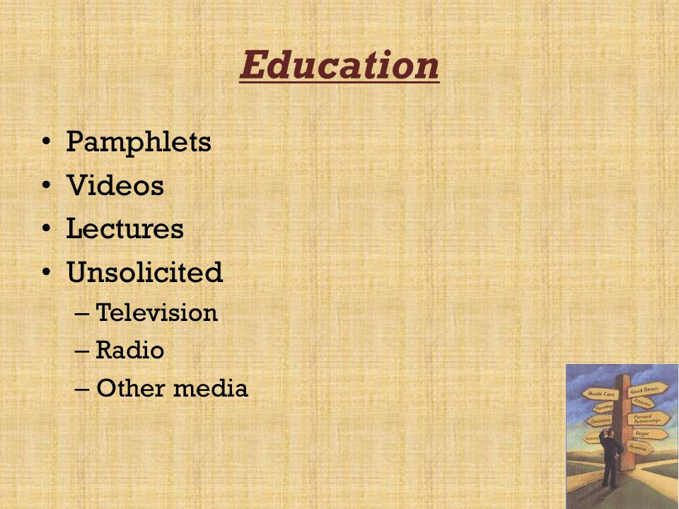 Education Pamphlets Videos Lectures Unsolicited Television Radio