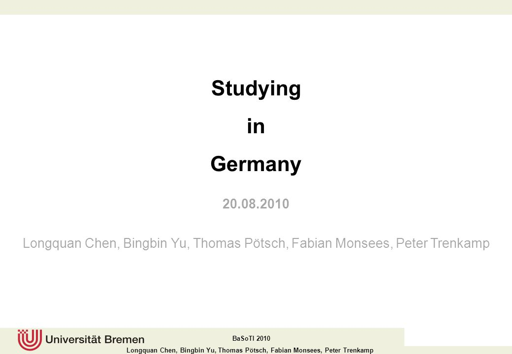 Studying in. Germany. 20.08.2010.