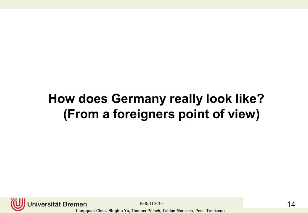 How does Germany really look like (From a foreigners point of view)