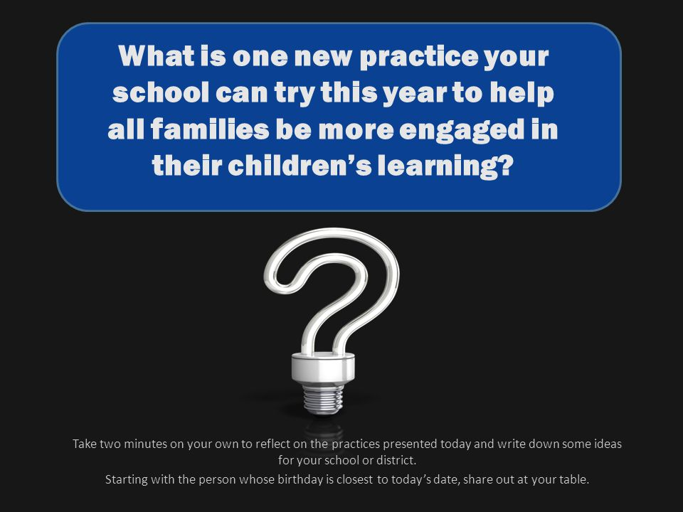 What is one new practice your school can try this year to help all families be more engaged in their children's learning