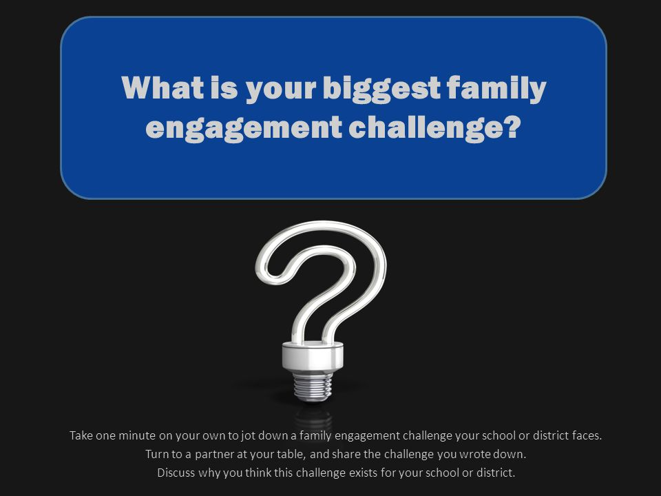 What is your biggest family engagement challenge