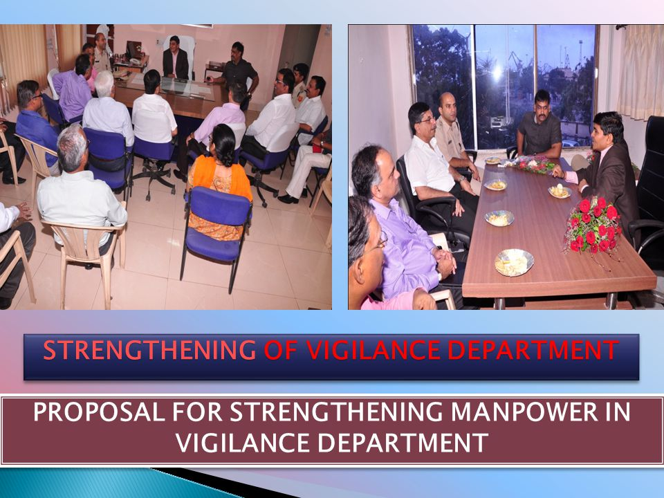 STRENGTHENING OF VIGILANCE DEPARTMENT