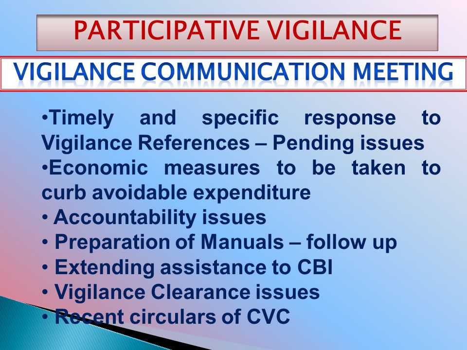 PARTICIPATIVE VIGILANCE Vigilance communication meeting