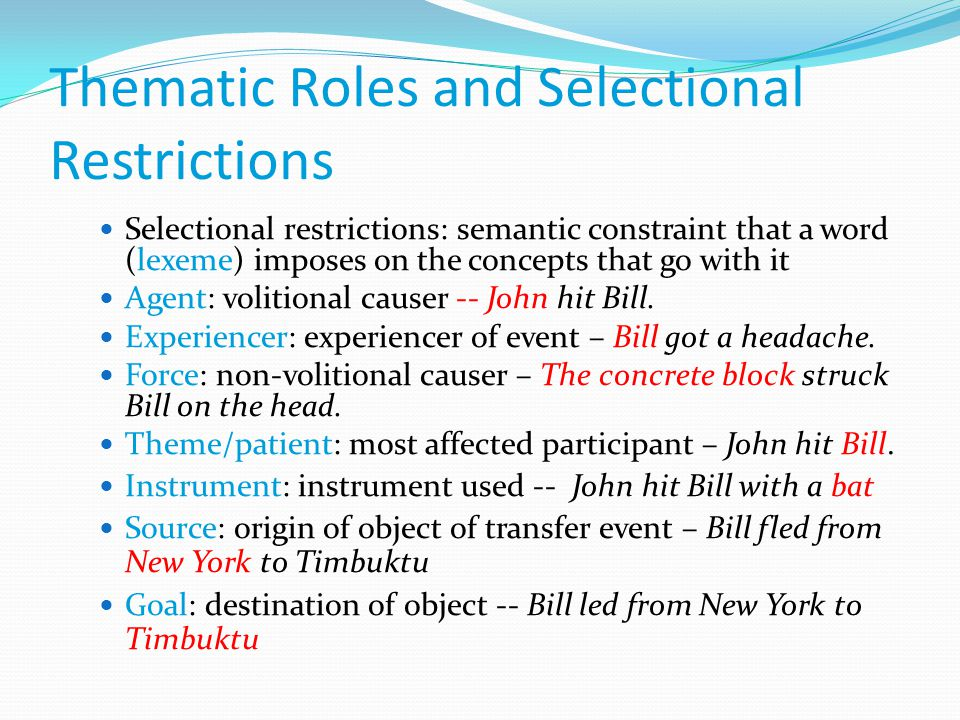 Thematic Roles and Selectional Restrictions