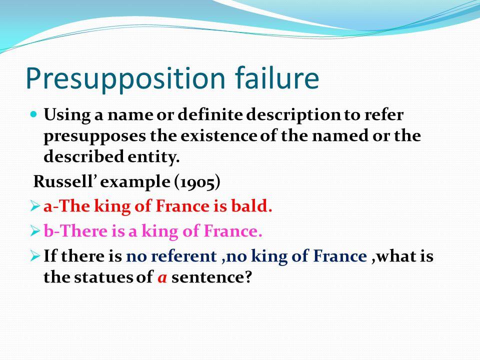 Presupposition failure