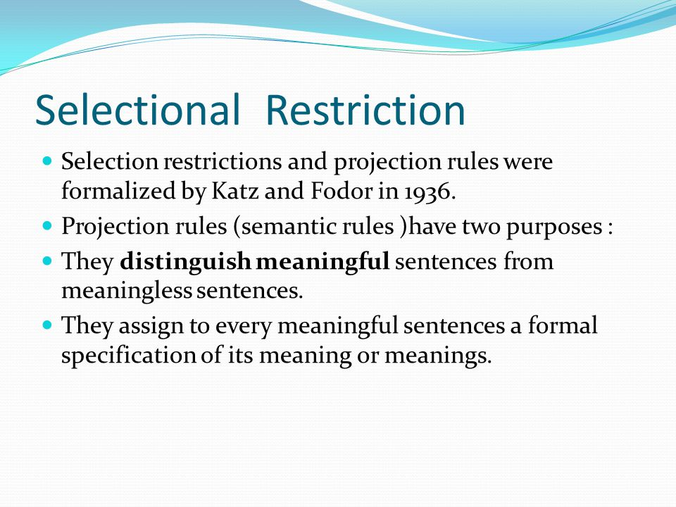 Selectional Restriction